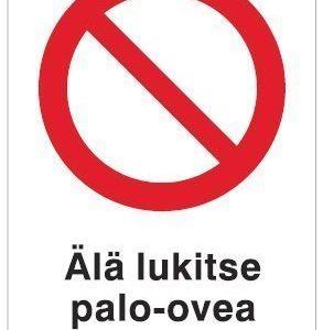 Älä lukitse palo-ovea auki asentoon 200x300 mm