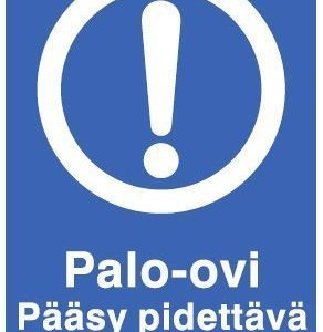 Palo-ovi Pääsy pidettävä esteettömänä 200x300 mm